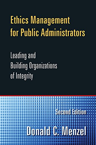 Download Ethics Management for Public Administrators: Building Organizations of Integrity Pdf