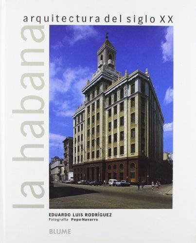 Leer libro habana arquitectura del siglo xx descargar for Arquitectura del siglo 20
