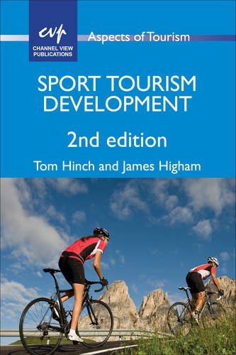 Sport Tourism Development (ASPECTS OF TOURISM)