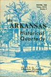 img - for The Arkansas Historical Quarterly - Winter 1968 (VOLUME XXVII, NUMBER 4) book / textbook / text book