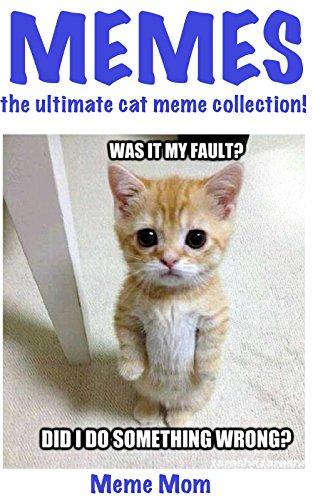 amazon com memes the ultimate cat meme collection memes the