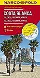 Costa Blanca : Valence, Alicante, Murcie