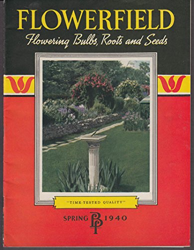 Flowerfield Catalog Spring 1940 flowering bulbs roots & seeds NY