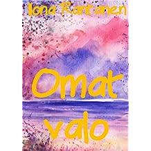Omat valo (Finnish Edition)
