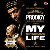 img - for My Infamous Life: The Autobiography of Mobb Deep's Prodigy book / textbook / text book