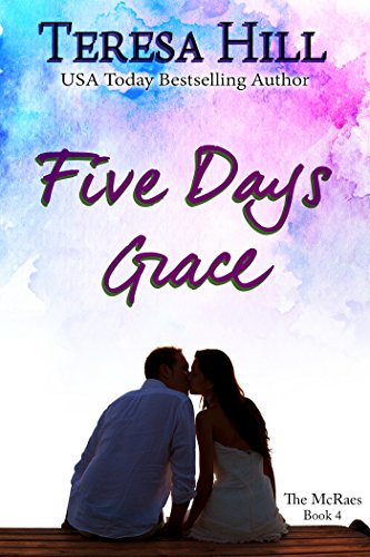 Five Days Grace (The McRaes Series, Book 4 - Grace)