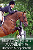 Bittersweet Farm 12: Available