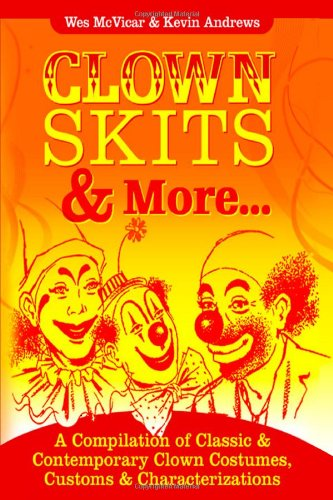Clown Skits & More. . . (Lulu The Clown)