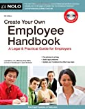 img - for Create Your Own Employee Handbook: A Legal & Practical Guide for Employers by Lisa Guerin J.D. (2011-06-06) book / textbook / text book