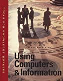 Using Computers and Information, Rochester, Jack B., 157576329X
