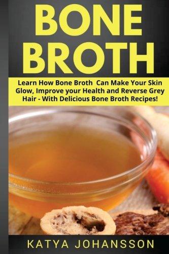 bone broth diet pdf kellyane