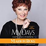 My Days: Happy and Otherwise | Marion Ross,David Laurell - contributor,Ron Howard - foreword