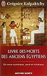 Livre des morts des anciens Egyptiens par Kolpaktchy