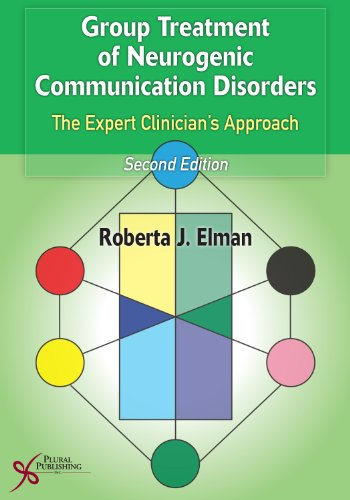Group Treatment of Neurogenic Communication Disorders: The Expert Clinician's Approach