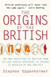 Front cover for the book The Origins of the British by Stephen Oppenheimer