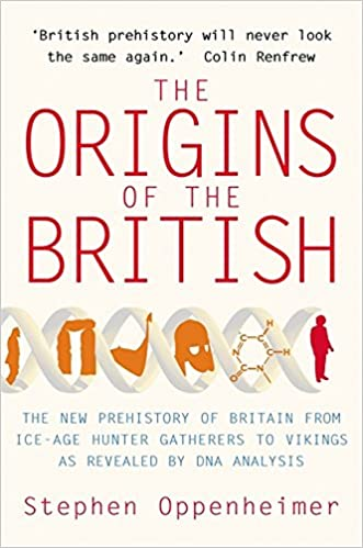 The Origins of the British: A Genetic Detective Story: Amazon co uk