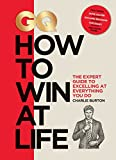 GQ How to Win at Life: The Expert Guide to