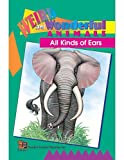 All Kinds of Ears Easy Reader, Sara Freeman, 1576900479