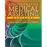 Workbook for French/Fordney's Administrative Medical Assisting, 7th