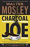 img - for Charcoal Joe: An Easy Rawlins Mystery (Easy Rawlins Series) book / textbook / text book