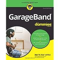 GarageBand For Dummies, 2nd Edition (For Dummies (Computer/Tech))
