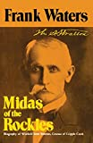 Midas of the Rockies: The Story of Stratton & Cripple Creek (Story of Stratton and Cripple Creek)