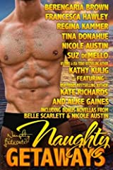 Naughty Getaways: Eleven Sultry Stories Paperback