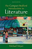 img - for The Compact Bedford Introduction to Literature: Reading, Thinking, Writing book / textbook / text book