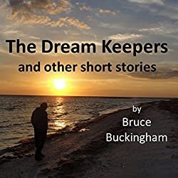 The Dream Keepers and Other Short Stories