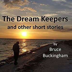 The Dream Keepers and Other Short Stories Audiobook