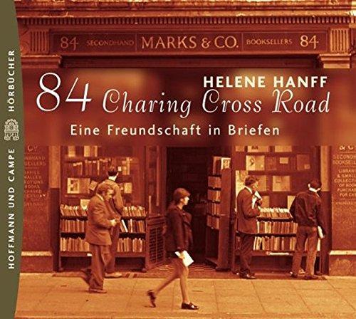 84, Charing Cross Road: Eine Freundschaft in Briefen. Hörstück