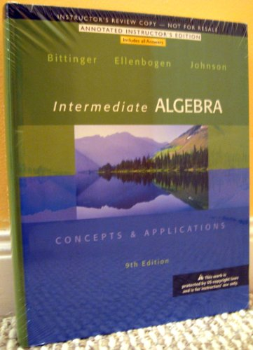 Intermediate Algebra - Concepts & Applications:ANNOTATED INSTRUCTOR'S EDITION