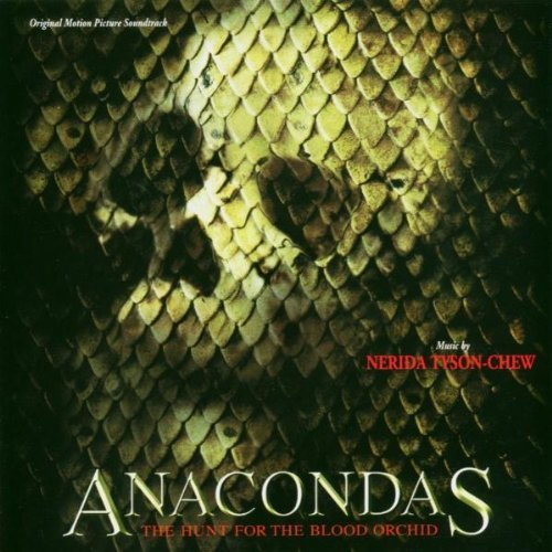 Anacondas: The Hunt for the Blood Orchid (Original Score) (2004-09-06)