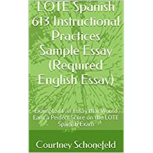 com word wise enabled spanish language instruction lote spanish 613 instructional practices sample essay required english essay example of an essay that would earn a perfect score on the lote spanish exam