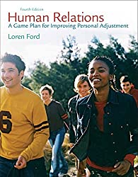 Human Relations: A Game Plan for Improving Personal Adjustment (4th Edition)