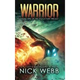 Warrior: Book 2 of The Legacy Fleet Trilogy (Volume 2)