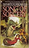 Song of Sorcery, Elizabeth Ann Scarborough, 0553245546