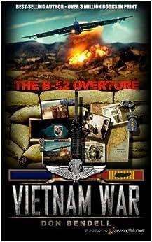 The B-52 Overture (Vietnam War) (Volume 2) by Don Bendell (2013-12-26)