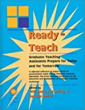 img - for Ready To Teach: Graduate Teaching Assistants Prepare for Today and for Tomorrow by Davis Will Smith Jan Smith Rosslyn (2002-07-01) Paperback book / textbook / text book