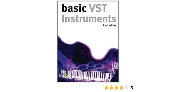 Basics VST Instruments: Amazon.es: White, Paul: Libros en ...