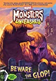 img - for Marvel Monsters Unleashed: Beware the Glop! book / textbook / text book