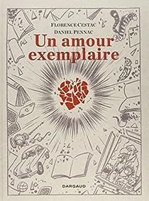 Un amour exemplaire par Pennac