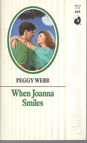When Joanna Smiles (Silhouette Romance)