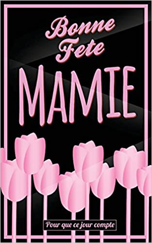 carte bonne fete mamie Bonne Fete Mamie: Rose   Carte (fete des grands meres) mini livre