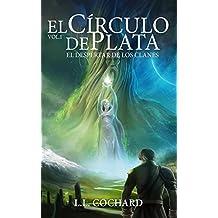 El Despertar de los Clanes: Libro 1 de la Trilogía del Círculo de Plata (Spanish Edition)