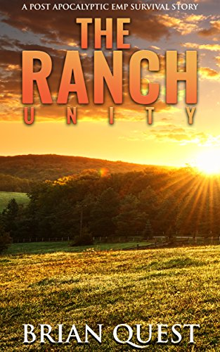The Ranch: Unity: A Post Apocalyptic Survival Story by [Quest, Brian]