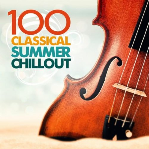 100 Classical Summer Chillout