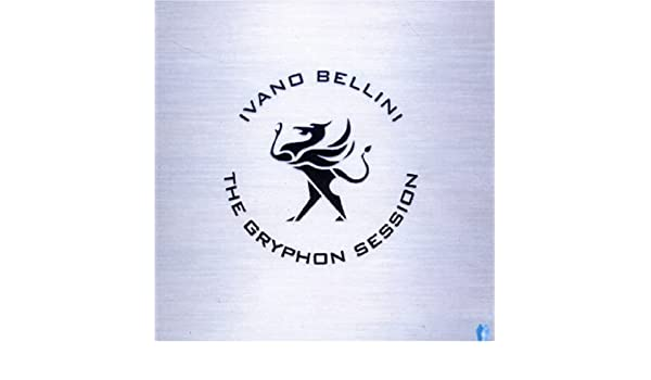Gryphon Session by Ivano Bellini: Ivano Bellini: Amazon.es: Música