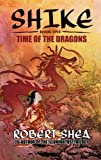 Front cover for the book Shike: Time Of Dragons by Robert Shea