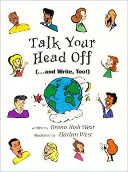 Talk Your Head Off (-- And Write, Too!) by Brana Rish West (1996-09-01)
